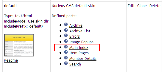 "Click on the ""Main Index"" skin part of the default skin to edit it."